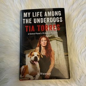 """Tia Torres """"My Life Among the Underdogs"""" Book"""
